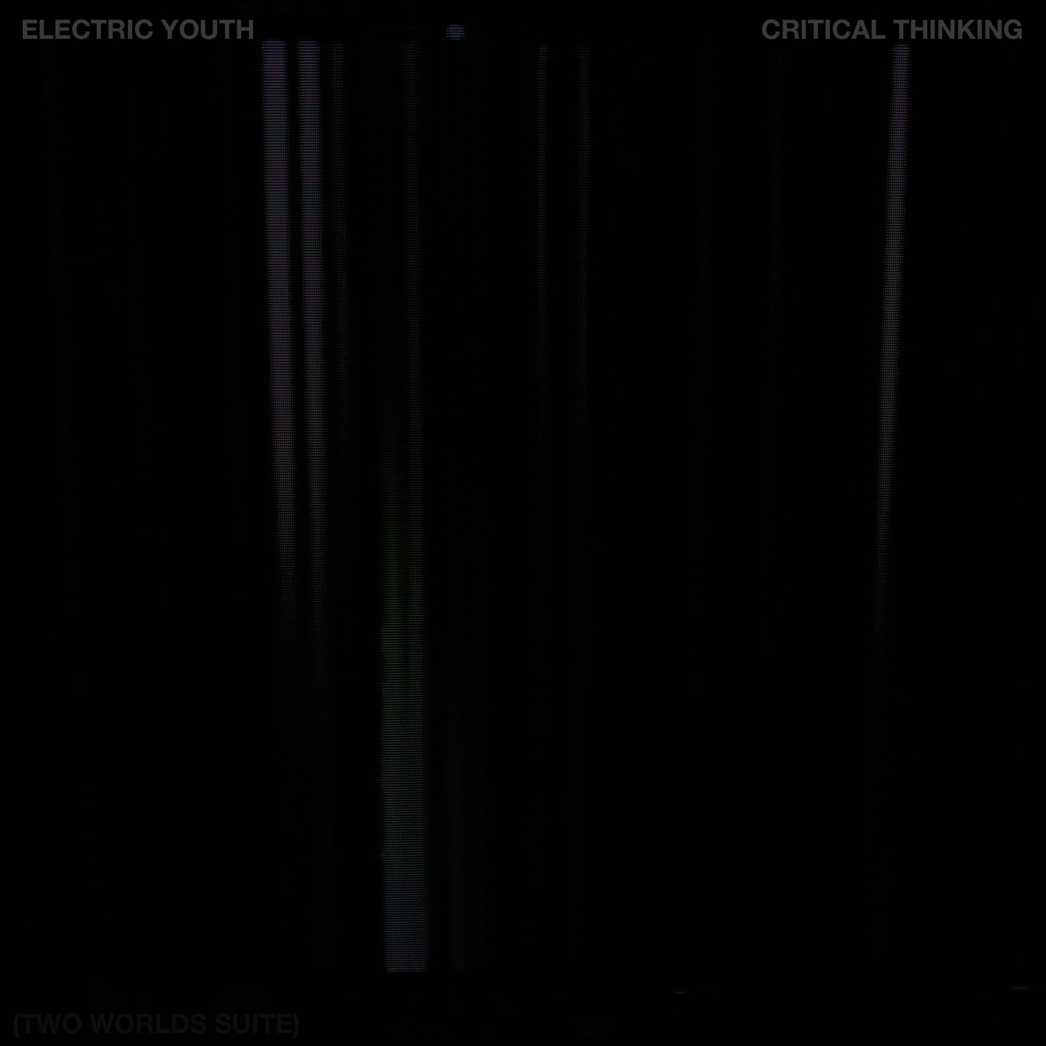 Okładka singla Critical Thinking (Two Worlds Suite) zespołu Electric Youth